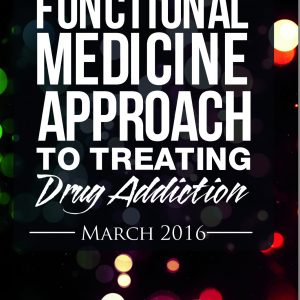 Functional Medicine Drug Addiction Cover